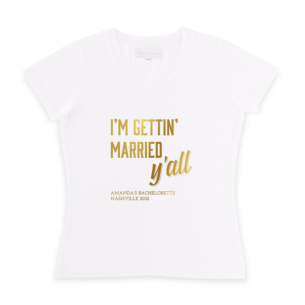 Personalized Bridal Party Wedding T-Shirt - Gettin' Married Y'all