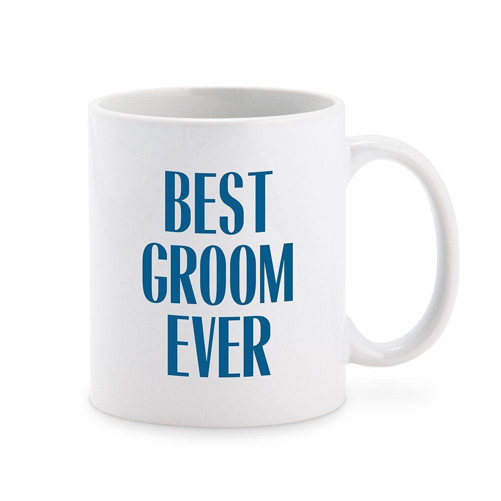 Custom White Ceramic Coffee Mug - Best Groom Ever Print