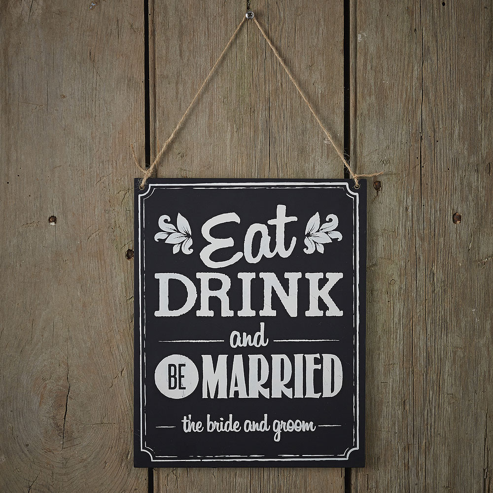 Vintage Affair Eat Drink and Be Married Sign