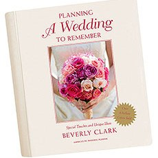 """Planning a Wedding to Remember"" Wedding Planner by Beverly Clark"